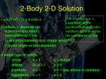 2 body 2 d solution