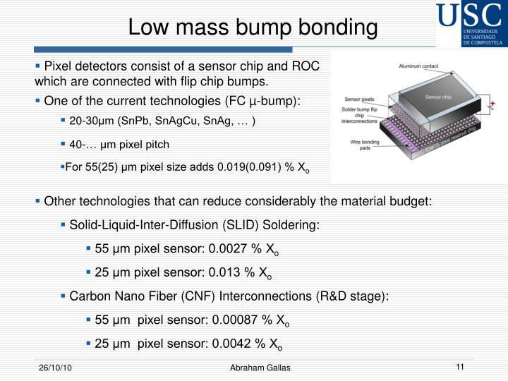 Low mass bump bonding