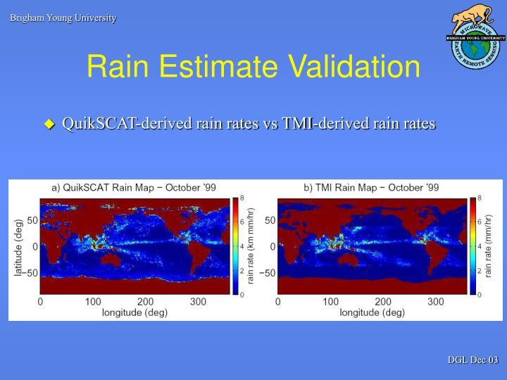 Rain Estimate Validation