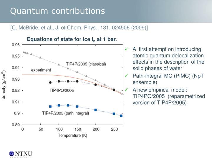 Quantum contributions