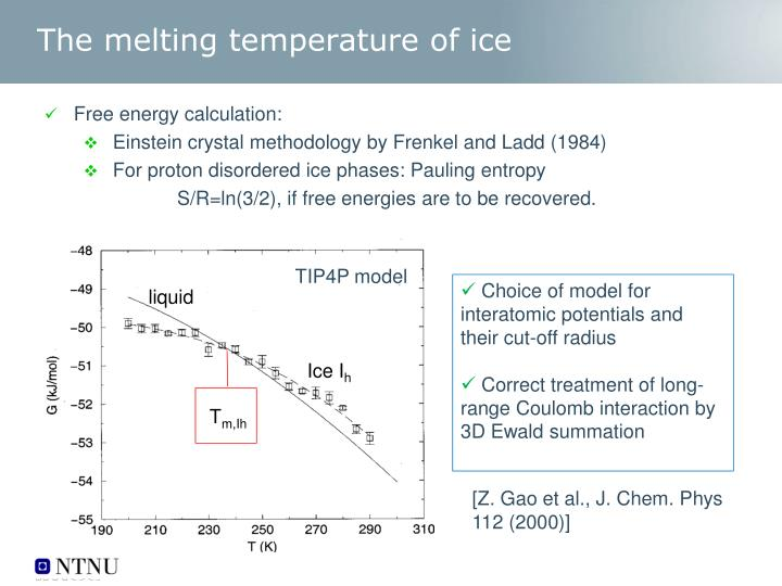 The melting temperature of ice
