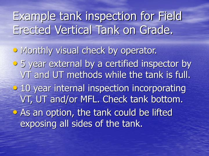 Example tank inspection for Field Erected Vertical Tank on Grade.