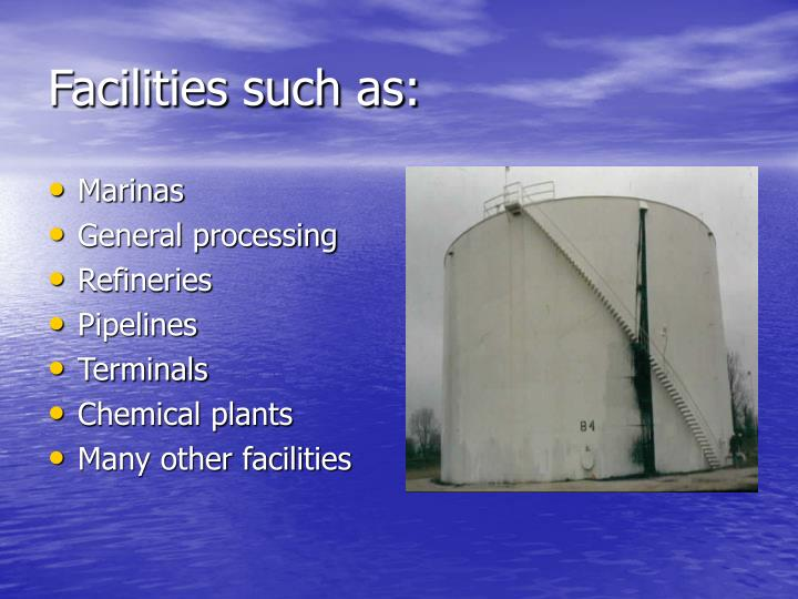 Facilities such as: