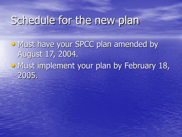 Schedule for the new plan
