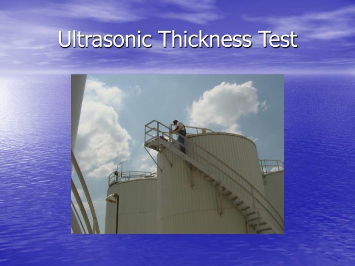 Ultrasonic Thickness Test