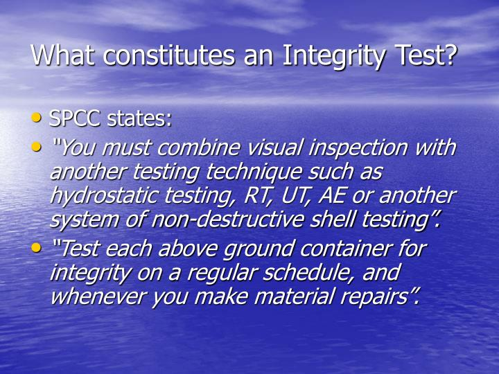 What constitutes an Integrity Test?