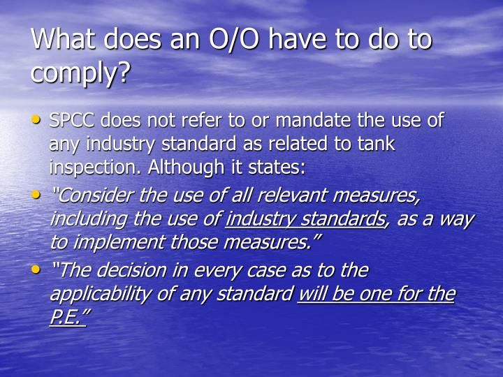 What does an O/O have to do to comply?