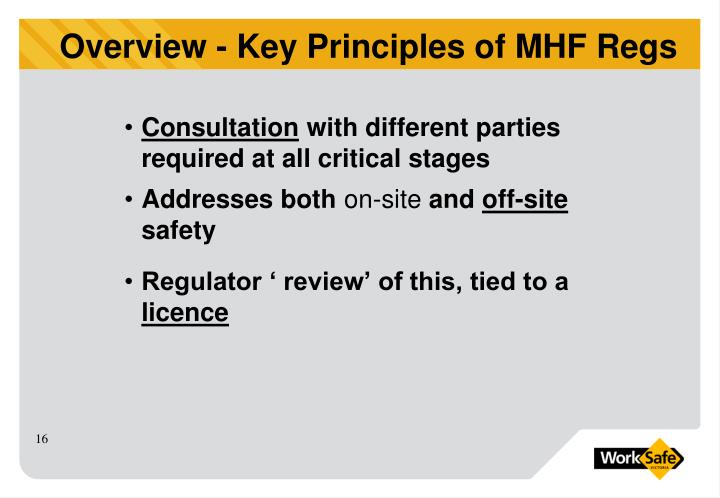 Overview - Key Principles of MHF Regs