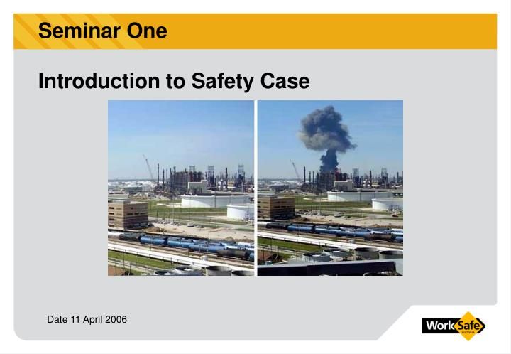 Seminar one introduction to safety case