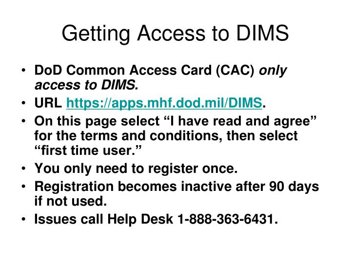 Getting Access to DIMS