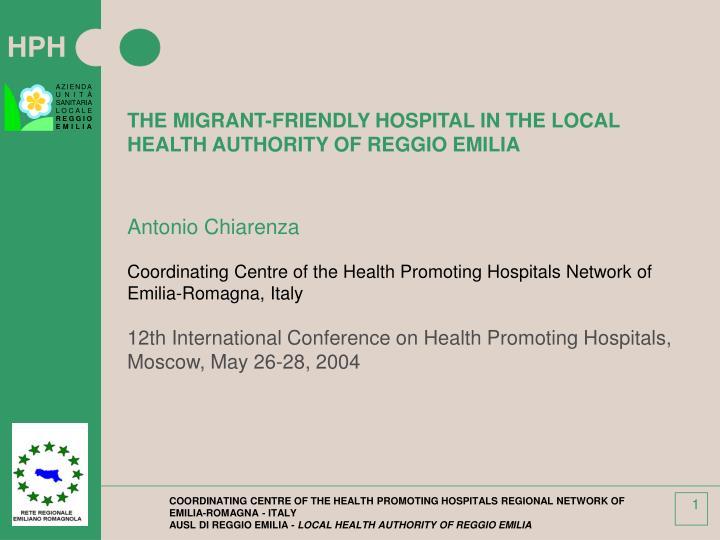 THE MIGRANT-FRIENDLY HOSPITAL IN THE LOCAL HEALTH AUTHORITY OF REGGIO EMILIA