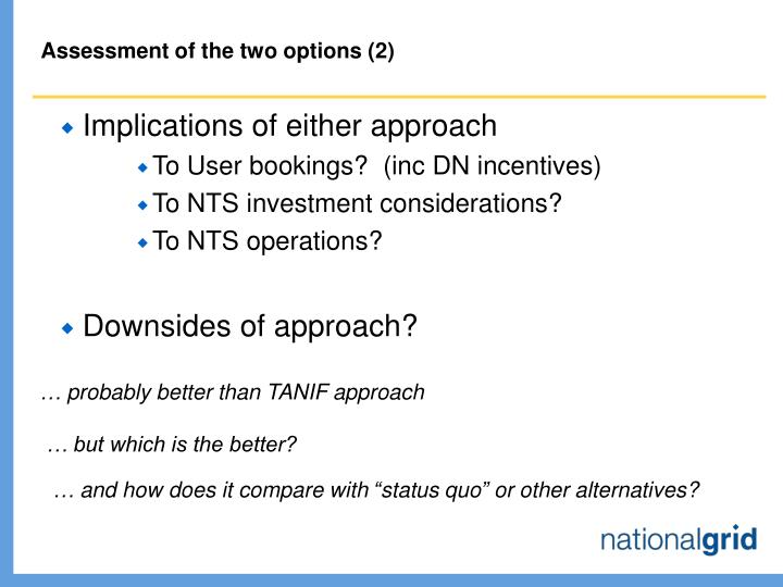 Assessment of the two options (2)