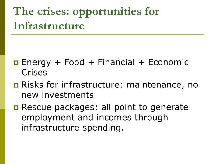 The crises: opportunities for Infrastructure