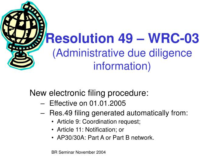 Resolution 49 wrc 03 administrative due diligence information
