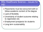 bsc healthcare science issues for hei1
