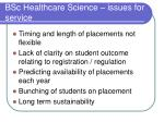 bsc healthcare science issues for service