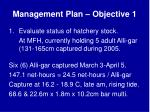 management plan objective 1