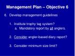 management plan objective 6