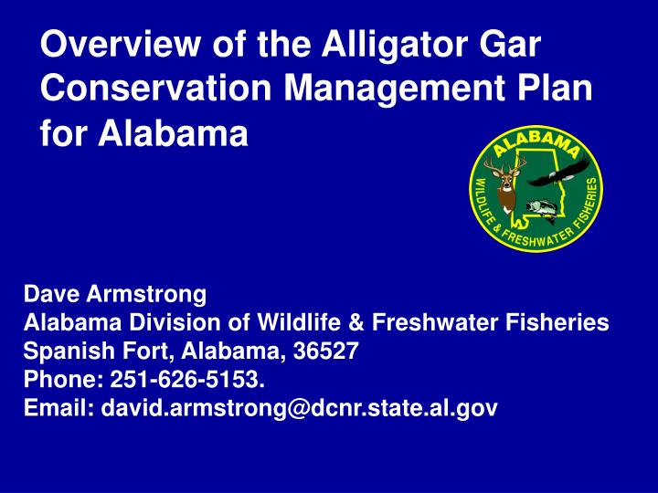 overview of the alligator gar conservation management plan for alabama n.