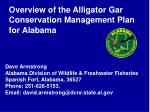 overview of the alligator gar conservation management plan for alabama