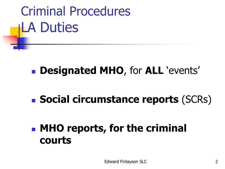 Criminal procedures la duties