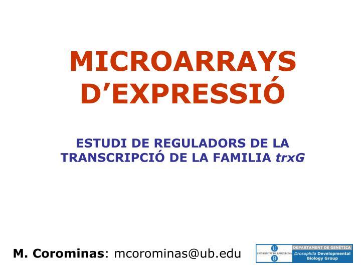 MICROARRAYS D'EXPRESSIÓ