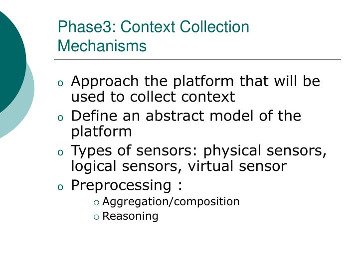 Phase3: Context Collection Mechanisms