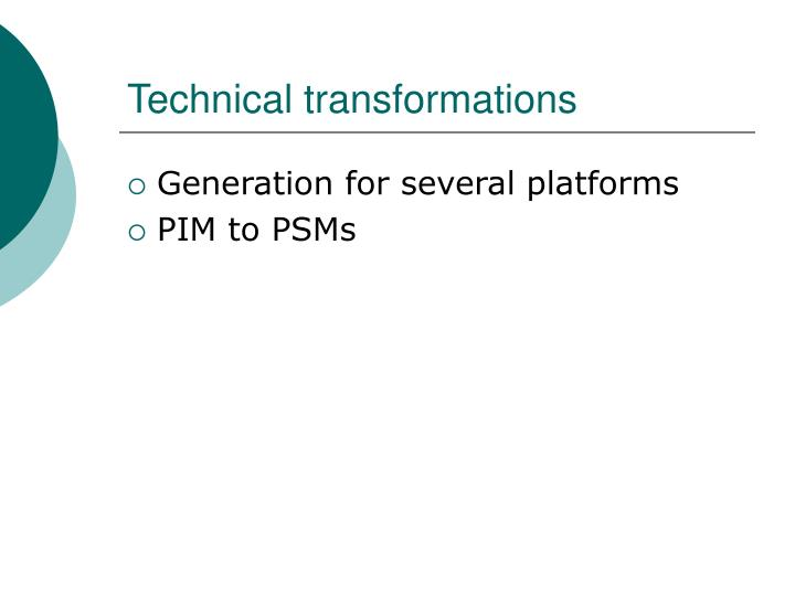 Technical transformations