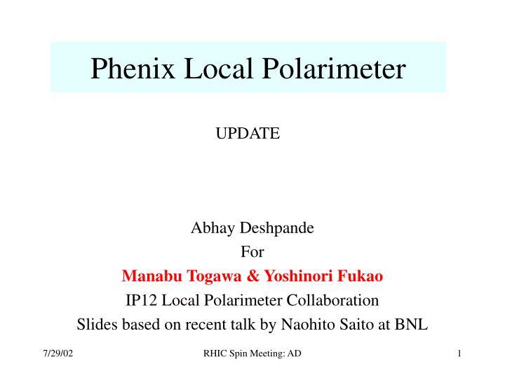 Phenix local polarimeter