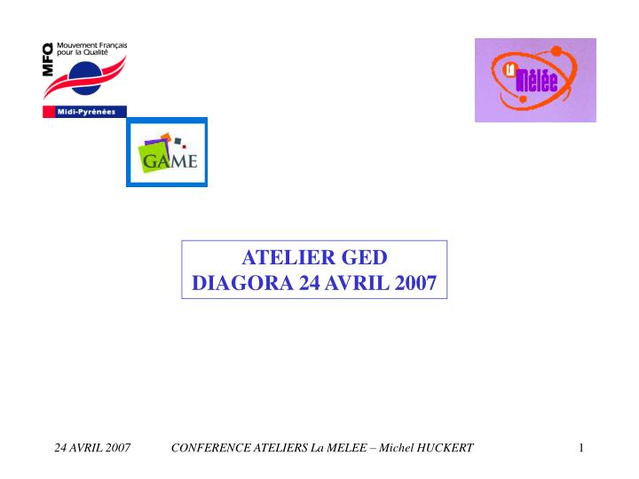 ATELIER GED