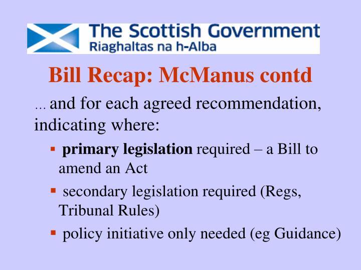 Bill Recap: McManus contd