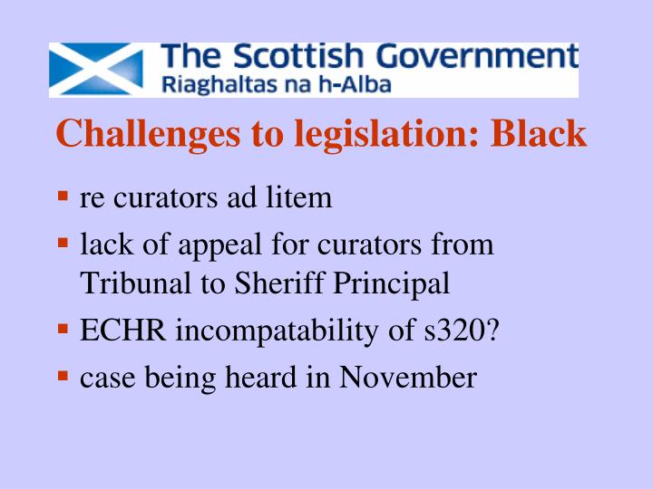 Challenges to legislation: Black