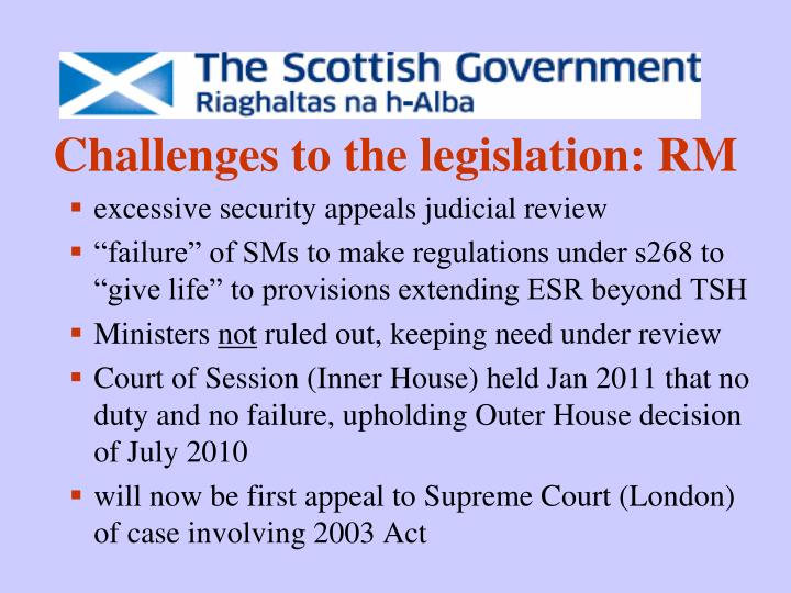 Challenges to the legislation: RM