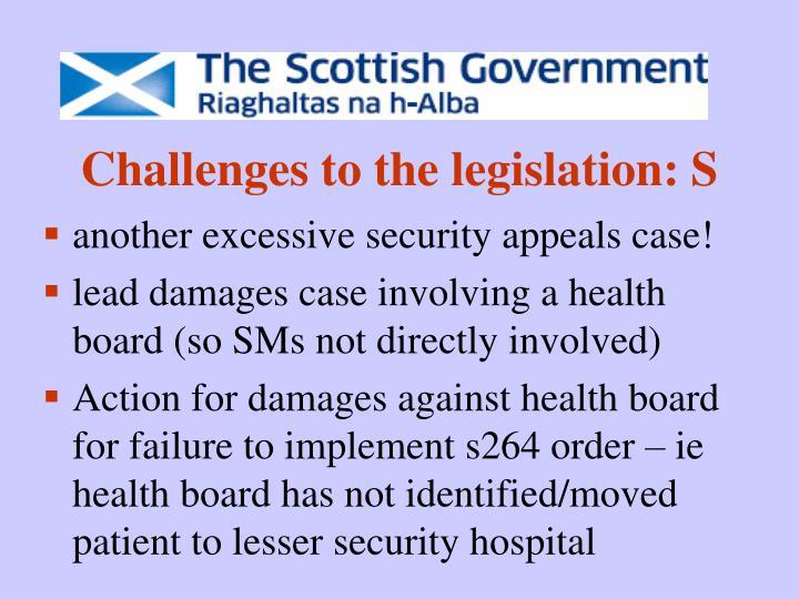 Challenges to the legislation: S