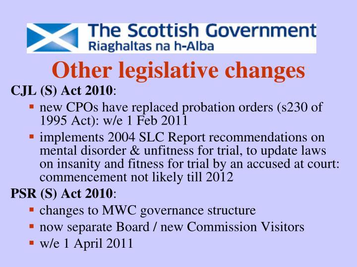 Other legislative changes