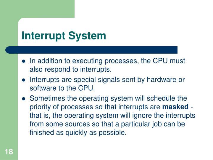 Interrupt System