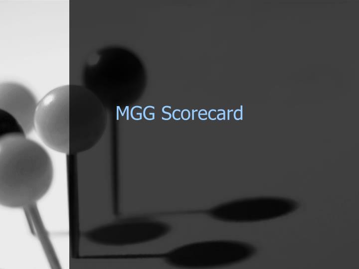 MGG Scorecard