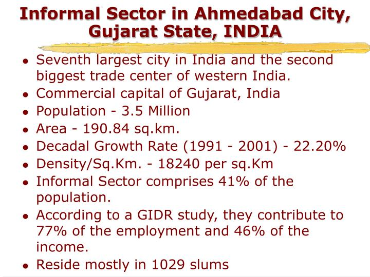 Informal Sector in Ahmedabad City, Gujarat State, INDIA