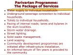parivartan programme the package of services
