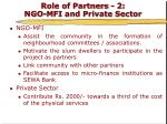 role of partners 2 ngo mfi and private sector