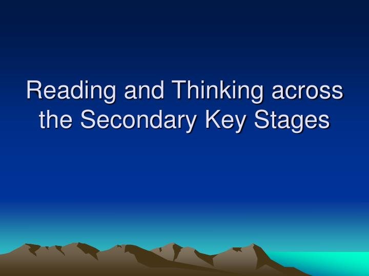 reading and thinking across the secondary key stages n.