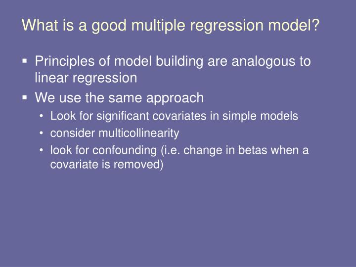 What is a good multiple regression model?