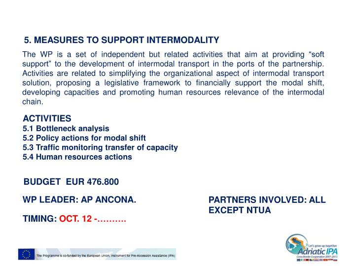 5. MEASURES TO SUPPORT INTERMODALITY