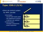 type cdd 2 5 6