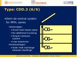 type cdd 3 6 6