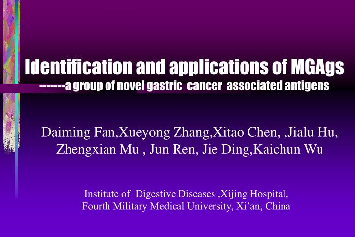 Identification and applications of mgags a group of novel gastric cancer associated antigens
