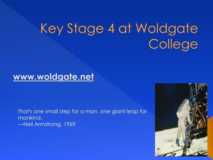 key stage 4 at woldgate college n.