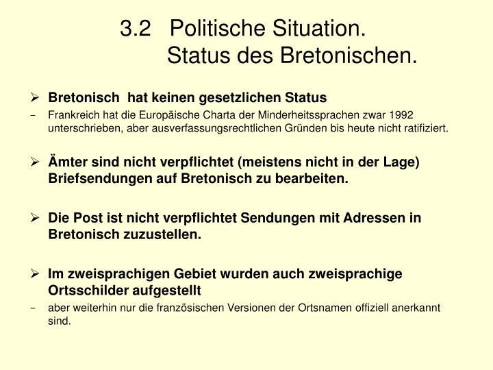 3.2  Politische Situation.