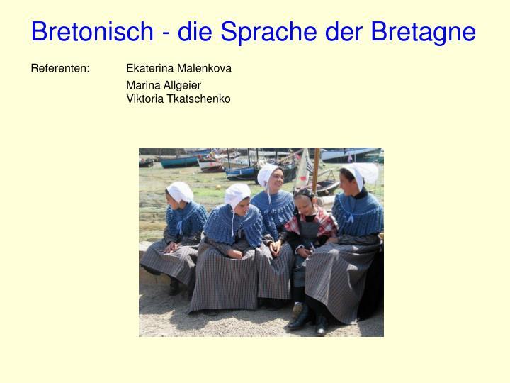 Bretonisch - die Sprache der Bretagne