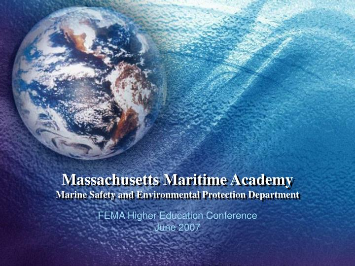 massachusetts maritime academy marine safety and environmental protection department